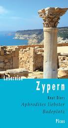 Lesereise Zypern - Aphrodites liebster Badeplatz