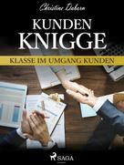 Christine Daborn: Kunden-Knigge - Klasse im Umgang Kunden