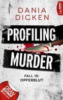 Dania Dicken: Profiling Murder - Fall 10 ★★★★★