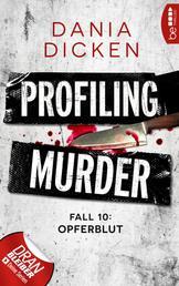 Profiling Murder - Fall 10 - Opferblut