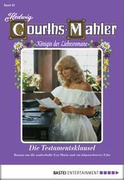 Hedwig Courths-Mahler - Folge 042 - Die Testamentsklausel