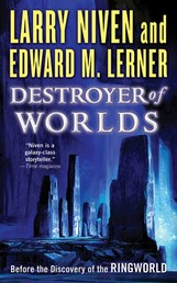 Destroyer of Worlds - Before the Discovery of the Ringworld