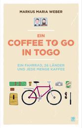 Ein Coffee to go in Togo - Ein Fahrrad, 26 Länder und jede Menge Kaffee