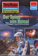 Robert Feldhoff: Perry Rhodan 1341: Der Spion von Kumai ★★★★