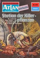 Marianne Sydow: Atlan 249: Station der Killerpflanzen ★★★★★