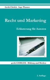 Recht und Marketing - Erläuterung für Autoren