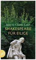 Mary Lamb: Shakespeare für Eilige ★★★★★