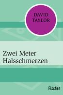 David Taylor: Zwei Meter Halsschmerzen ★★★★