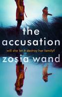 Zosia Wand: The Accusation