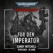 Warhammer 40.000: Ciaphas Cain 01 - Für den Imperator
