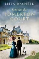 Leila Rasheed: Schatten über Somerton Court ★★★★