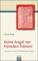 Chris Paul: Keine Angst vor fremden Tränen! ★★★★