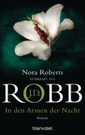 J.D. Robb: In den Armen der Nacht ★★★★★