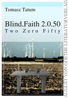 Tomasz Tatum: Blind.Faith 2.0.50