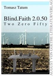 Blind.Faith 2.0.50 - Two Zero Fifty