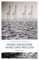 Christiane Franke: Mord zwischen Wind und Wellen ★★★★