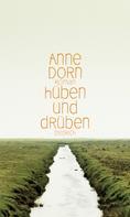 Anne Dorn: hüben und drüben ★★★