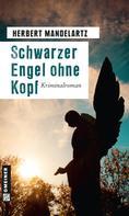 Herbert Mandelartz: Schwarzer Engel ohne Kopf ★★★