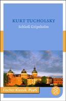 Kurt Tucholsky: Schloß Gripsholm ★★★★★