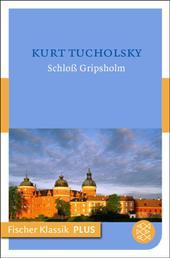 Schloß Gripsholm - Erzählung