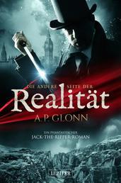 DIE ANDERE SEITE DER REALITÄT - ein phantastischer Jack-the-Ripper-Roman