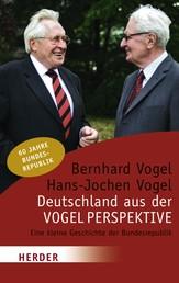 Deutschland aus der Vogelperspektive - Eine kleine Geschichte der Bundesrepublik