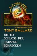 A. F. Morland: Schloss der tausend Schrecken Tony Ballard Nr. 154