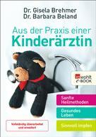 Gisela Brehmer: Aus der Praxis einer Kinderärztin ★★★★