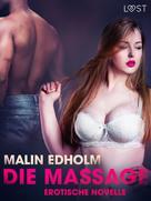 Malin Edholm: Die Massage: Erotische Novelle