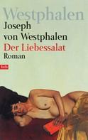 Joseph von Westphalen: Der Liebessalat