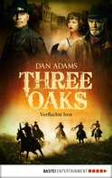 Dan Adams: Three Oaks - Folge 5 ★★★★