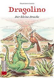 Dragolino - Der kleine Drache