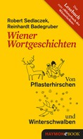 Reinhardt Badegruber: Wiener Wortgeschichten ★★★★★