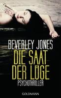 Beverley Jones: Die Saat der Lüge ★★★★