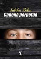 Sabiha Belm: Cadena perpetua