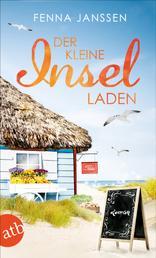 Der kleine Inselladen - Roman