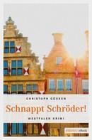 Christoph Güsken: Schnappt Schröder! ★