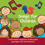 Songs for Children - Traditionelle englische Kinderlieder - mit Liedtexten, Noten, Arbeitsblättern und Spielideen