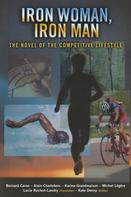 Bernard Caron: Iron Woman, Iron Man