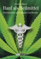 Christian Rätsch: Hanf als Heilmittel