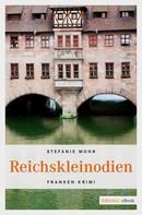 Stefanie Mohr: Reichskleinodien ★★★★