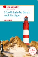 Andrea Reidt: Nordfriesische Inseln und Halligen ★★★★