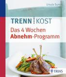 Ursula Summ: Trennkost - Das 4 Wochen Abnehm-Programm ★★★★