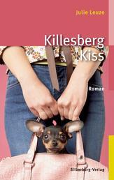 Killesberg Kiss - Roman