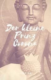 Der kleine Prinz Corona - Die Transformation