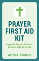 Victoria Lorenzato: Prayer First Aid Kit
