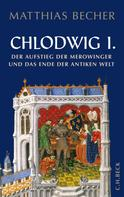 Matthias Becher: Chlodwig I. ★★★★