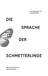 Die Sprache der Schmetterlinge - Erzählungen