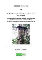 Herwig Zahorka: Die Erschließungsfronten auf Borneo (Kalimantan) 1937 bis heute