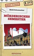 Heidi Schumacher: Mörderisches Semester ★★★★★
